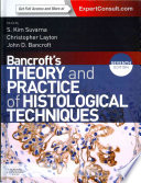 Bancroft s Theory and Practice of Histological Techniques Expert Consult  Online and Print 7