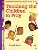 Teaching our children to pray