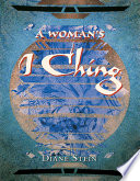 A Woman s I Ching