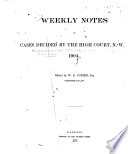 Weekly Notes of Cases Decided by the High Court  N  w  P