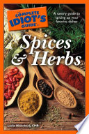 The Complete Idiot s Guide to Spices and Herbs