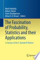The Fascination of Probability  Statistics and their Applications