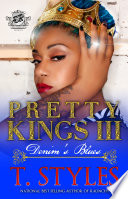 Pretty Kings 3  Denim s Blues  The Cartel Publications Presents