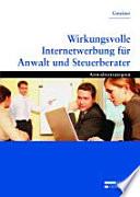 Wirkungsvolle Internetwerbung f  r Anwalt und Steuerberater