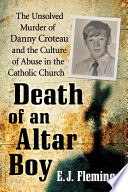 Death of an Altar Boy 1972 Faded From Headlines And Memories For 20