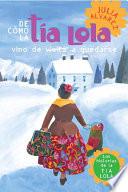 De Como Tia Lola Vino De Visita A Quedarse