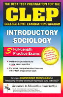 The Best Test Preparation for the CLEP College level Examination Program in Introductory Sociology