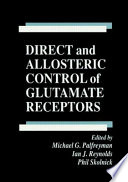 Direct And Allosteric Control Of Glutamate Receptors book