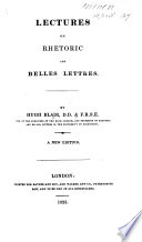 Lectures on Rhetoric and Belles Lettres     A new edition