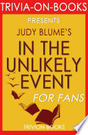 In the Unlikely Event  A Novel By Judy Blume  Trivia On Books