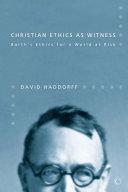 Christian Ethics as Witness