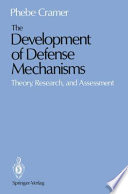 The Development of Defense Mechanisms