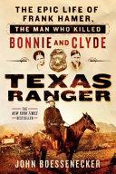 Texas Ranger by John Boessenecker