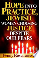 Hope Into Practice  Jewish Women Choosing Justice Despite Our Fears