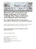 Historical and current forest and range landscapes in the interior Columbia River Basin and portions of the Klamath and Great Basins
