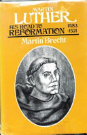 Martin Luther    His road to Reformation  1483 1521