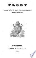 Plody zboru učenců řeči Českoslowanské Prešporského