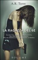 La ragazza del 6E by A. R. Torre