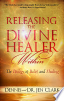 Releasing The Divine Healer Within : and the supernatural collide you were not...