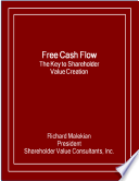Free Cash Flow  The Key to Shareholder Value Creation