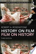 History on Film Film on History