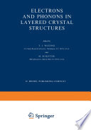 Electrons and Phonons in Layered Crystal Structures