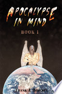 Ebook Apocalypse in Mind: Book One Epub Frank J. Roberts Apps Read Mobile