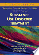 The American Psychiatric Association Publishing Textbook Of Substance Use Disorder Treatment Sixth Edition