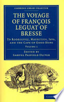The Voyage of Fran  ois Leguat of Bresse to Rodriguez  Mauritius  Java  and the Cape of Good Hope