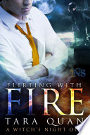 Flirting With Fire  1Night Stand series