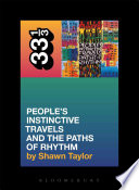 A Tribe Called Quest's People's Instinctive Travels and the Paths of Rhythm