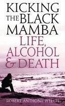 Kicking the Black Mamba