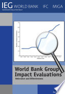 World Bank Group Impact Evaluations More On Measuring Results So