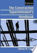 The Construction Superintendent   s Handbook