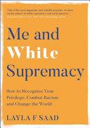 Me and White Supremacy Book PDF