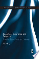 Education  Experience and Existence