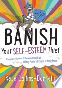 Banish Your Self Esteem Thief