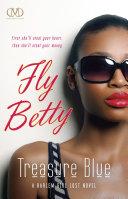 Fly Betty Fly Betty The Third Installment