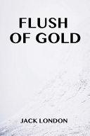 Flush of Gold