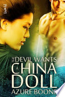 Ebook The Devil Wants a China Doll Epub Azure Boone Apps Read Mobile