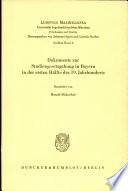 Dokumente zur Studiengesetzgebung in Bayern in der ersten Hälfte des 19. Jahrhunderts