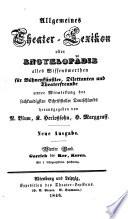 Allgemeines Theater Lexikon oder Encyklop  die alles Wissenswerthen f  r B  hnenk  nstler  Dilettanten und Theaterfreunde
