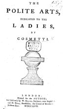 The Polite Arts  Dedicated to the Ladies  by Cosmetti