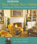 Your House, Your Home