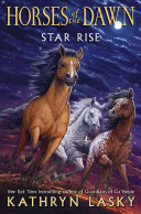 Horses of the Dawn  2  Star Rise