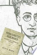 Piero Gobetti s New World