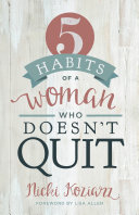 5 Habits of a Woman Who Doesn t Quit Just Couldn T Take It Anymore?