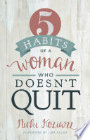 5 Habits of a Woman Who Doesn t Quit