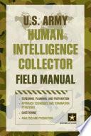 U S  Army Human Intelligence Collector Field Manual