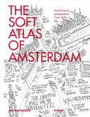 The Soft Atlas of Amsterdam